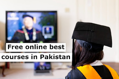 Free online best courses in Pakistan 2021