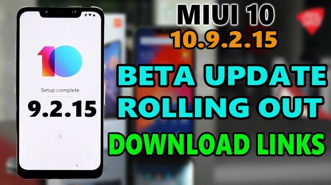 MIUI 10 Global Beta ROM 9 2 15 Full Changelog & Download Links