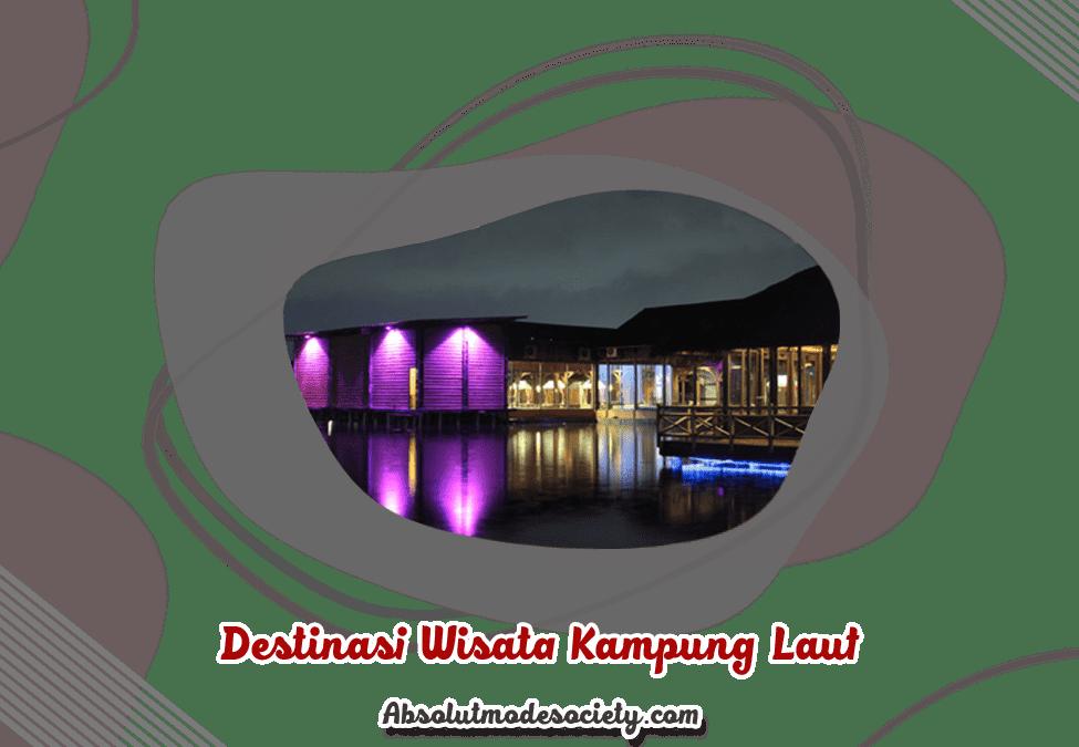 Destinasi Wisata Kampung Laut Semarang