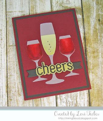 Cheers card-designed by Lori Tecler/Inking Aloud-dies from My Favorite Things