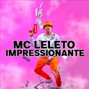 Impressionante – MC Leléto