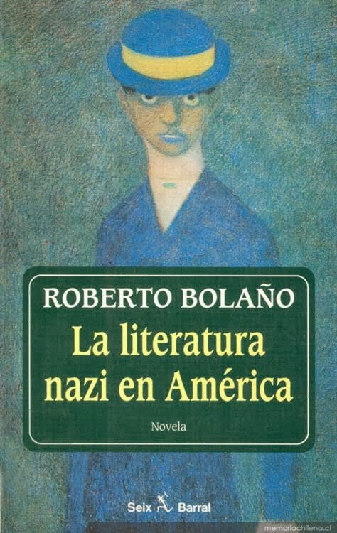 La literatura nazi en América – Roberto Bolaño