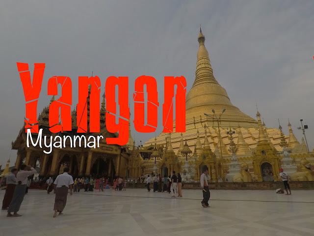 O que Visitar em Yangon, Myanmar