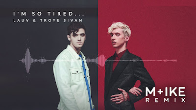 Arti Lirik Lagu Lauv & Troye Sivan - I'm So Tired