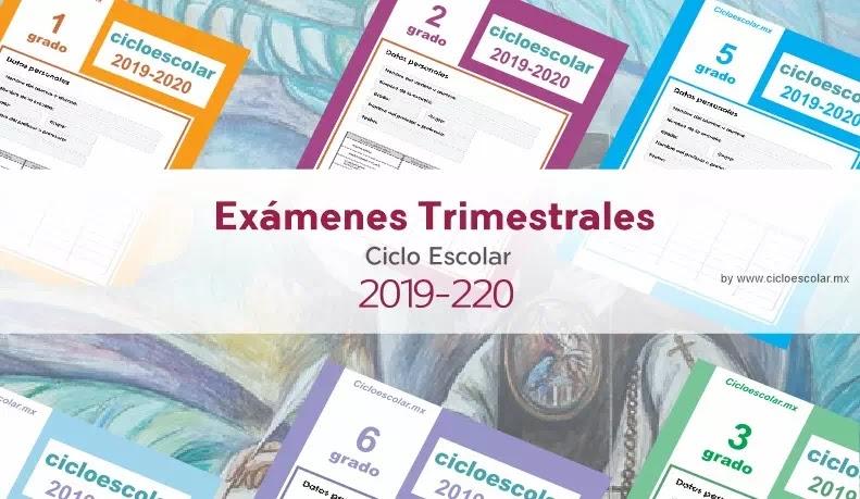 Exámenes Trimestrales de Primaria Ciclo Escolar 2019-2020