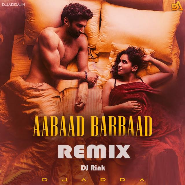 Aabaad Barbaad Remix | DJ RINK & HIREN CHAWDA | Abhishek | LUDO | Arijit Singh | Pritam