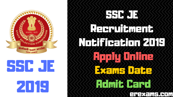 SSC JE Recruitment Notification 2019 - Apply Online, Exams Date, Admit Card