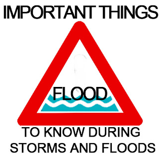 Important Things to know during Storms and Floods