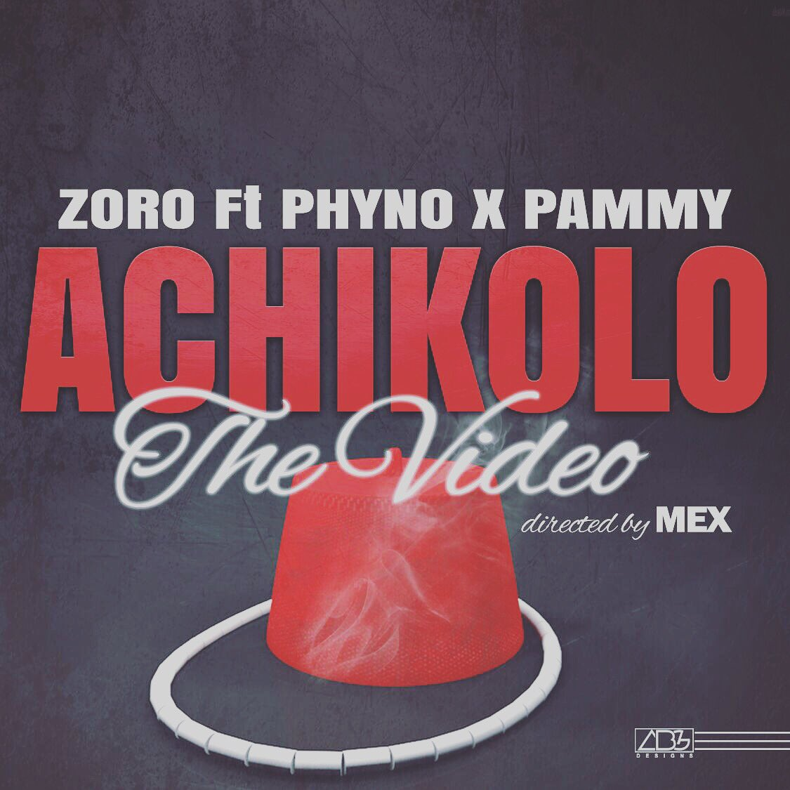 ACHIKOLO BY ZORO [#VIDEO PREMIERE] - 9ja Music, Lyrics and News
