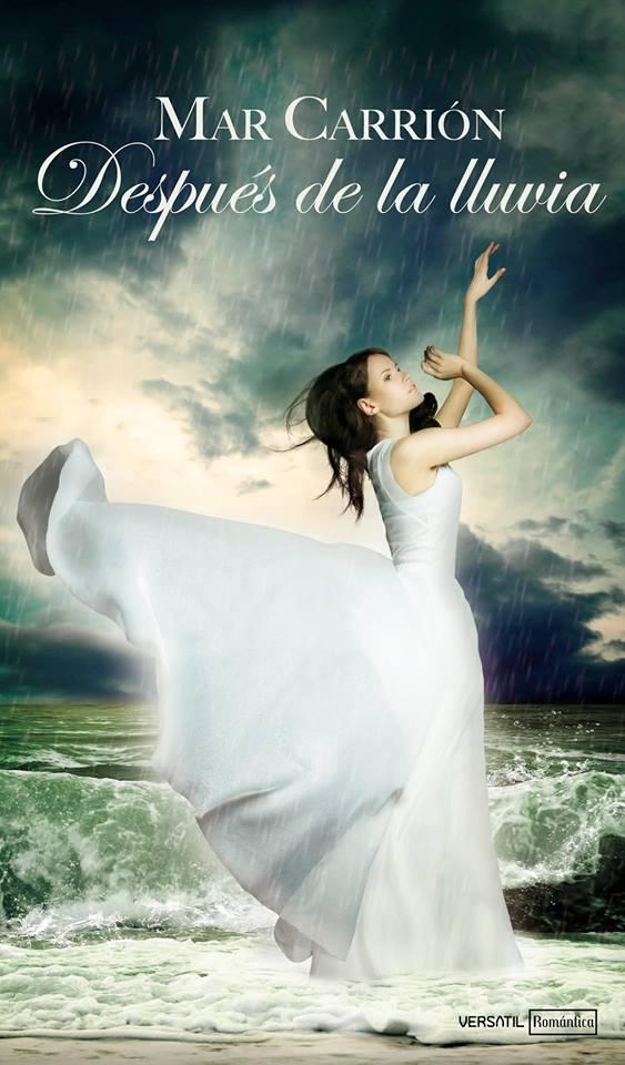 ROMANTICA: Después de la lluvia : Mar Carrión [Versátil, Noviembre 2013] PORTADA