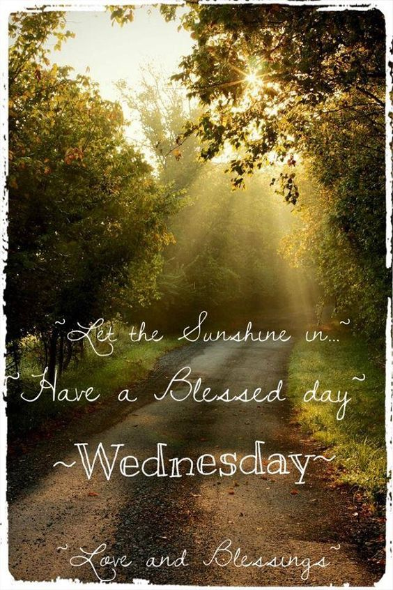 have a blessed Wednesday good morning