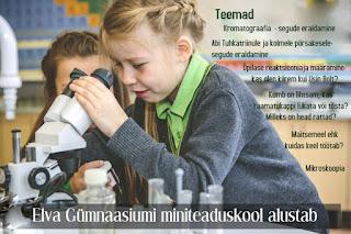 Elva Gümnaasiumis alustas tööd Miniteaduskool!