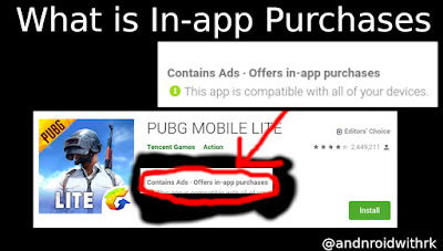 what is in app purchase apps or games | androidwithrk