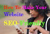 How to make your website SEO-Friendly | Best Guide for Beginners in 2020