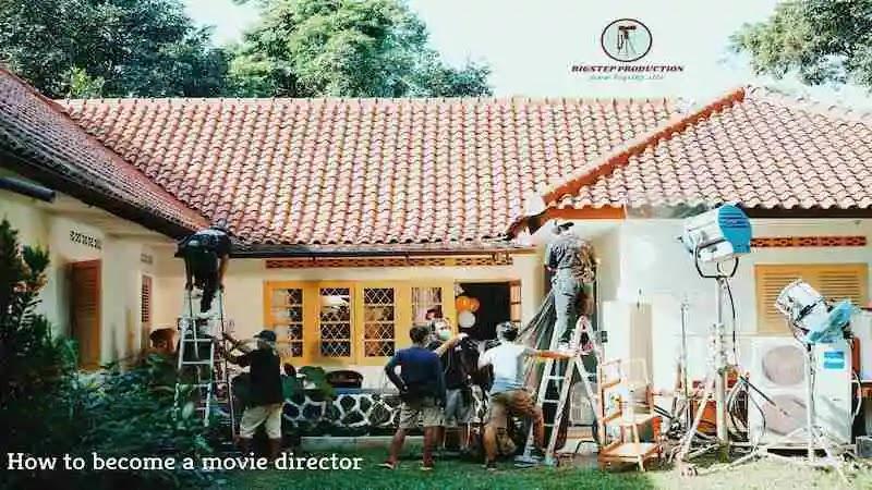 كيف تصبح - مخرج فيلم سينما