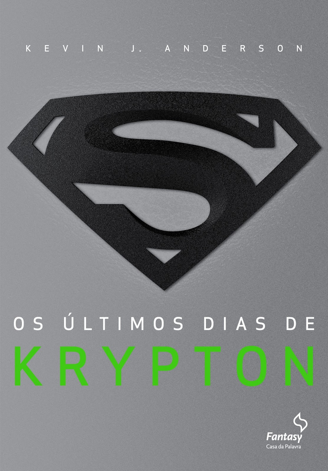 Os+%C3%BAltimos+dias+de+Krypton+-+Kevin+