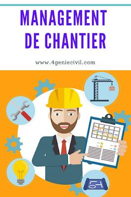 Management de chantier génie civil, de construction et travaux publics