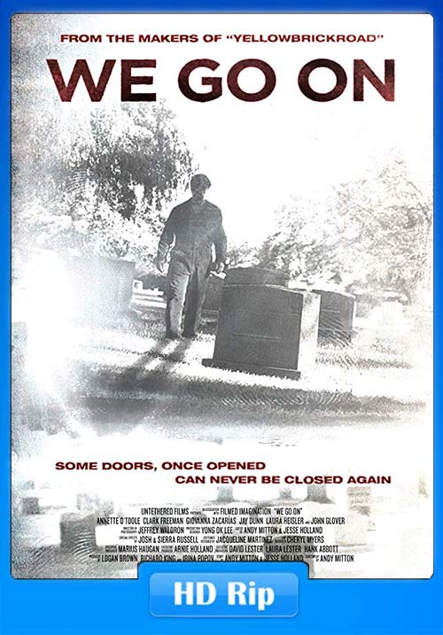 We Go On 2016 720p BluRay x264 | 480p 300MB | 100MB HEVC Poster