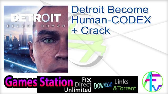 Detroit Become Human-CODEX + Crack
