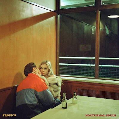 Tropics – Nocturnal Souls