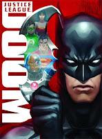 La Liga de la Justicia: La Legion del Mal / Perdición / Doom