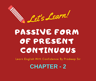 Learn passive form of present continuous tense in english grammar with passive reles; active passive  voive plays a very important role in speaking English