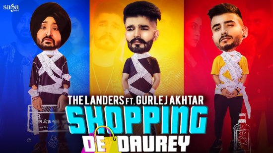 Shopping De Daurey Lyrics The Landers X Gurlez Akhtar