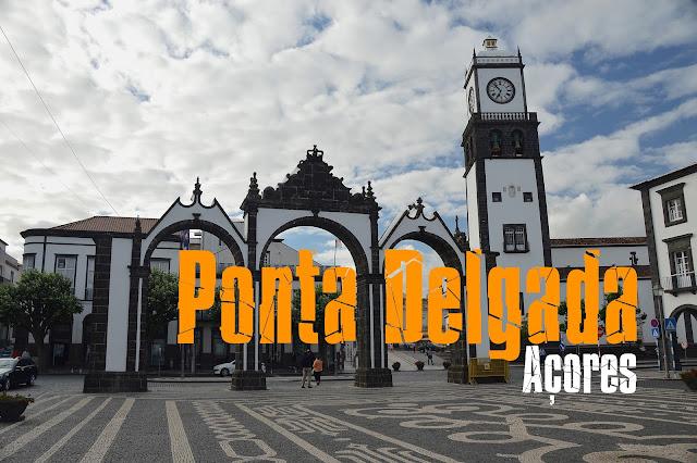 O que visitar nos Açores, Roteiro completo para visitar São Miguel, Ponta Delgada - Açores