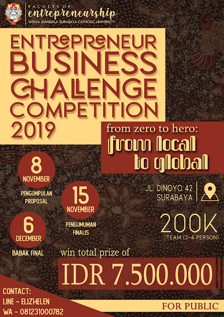 Entrepreneur Business Challenge Competition 2019 TOTAL HADIAH SEBESAR 7,5 JUTA RUPIAH!!!