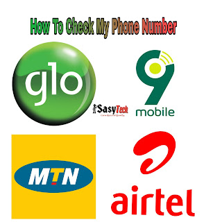 How To Check MTN, Airtel, Glo, 9mobile Phone Number