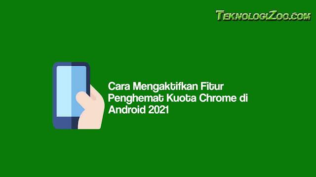 Cara Hemat Kuota di Chrome Android
