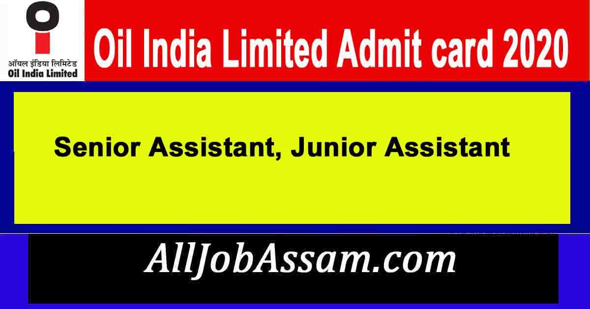 Oil India Ltd Admit Card 2020
