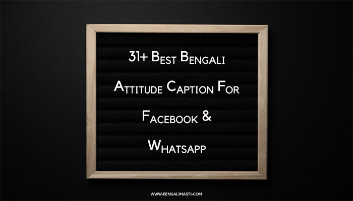 Bengali Attitude Caption