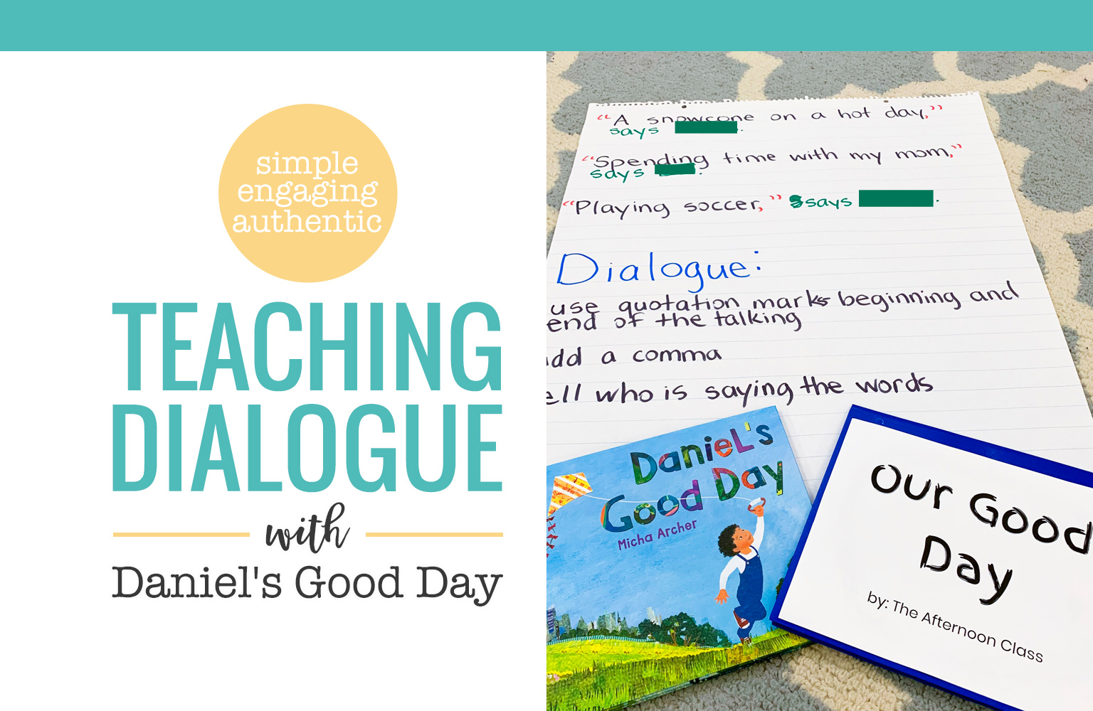 Teach dialogue and make a class with Daniel's Good Day by Micha Archer. Create a dialogue anchor chart of the work writers do and then download the template to have students make their own class book.