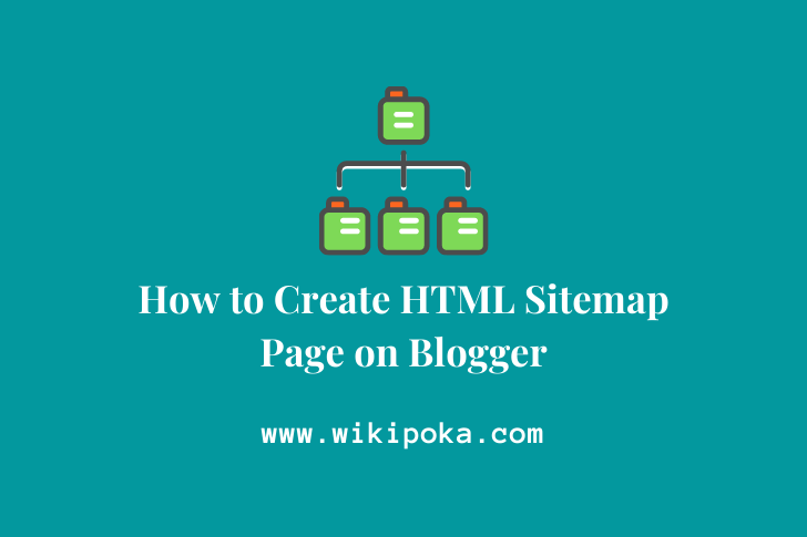 How to Create HTML Sitemap Page on Blogger