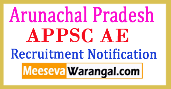 Arunachal Pradesh PSC AE Recruitment Notification 2017