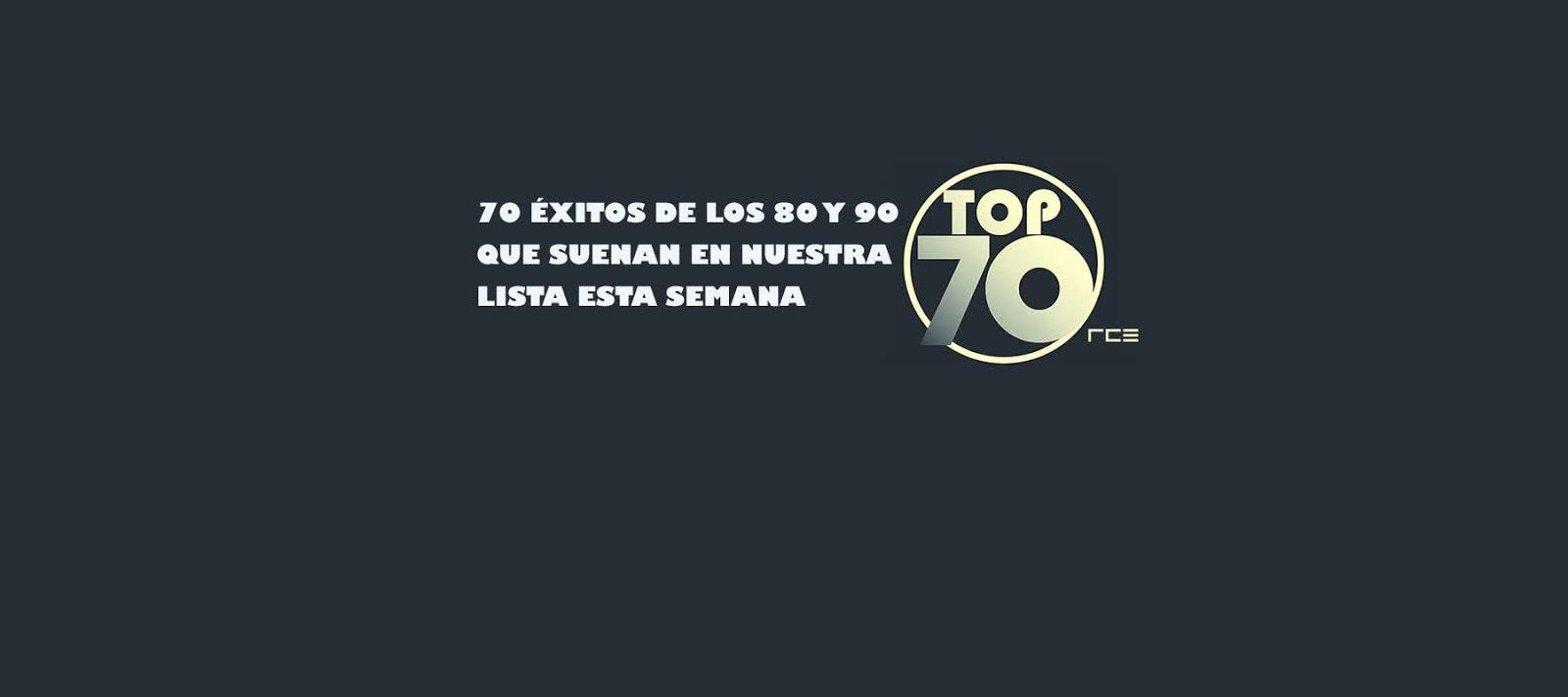 Cada semana 70 éxitos de los 80s y 90s en TOP 70