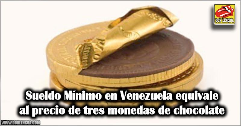 Sueldo Mínimo Mensual en Venezuela equivale a 3 Monedas de Chocolate