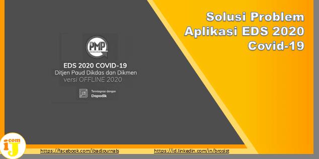 Solusi Problem Aplikasi EDS 2020 Covid-19