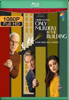 Solo Asesinatos en el Edificio Temporada 1 (2021)[1080p Web-DL] [Latino-Inglés][Google Drive] chapelHD