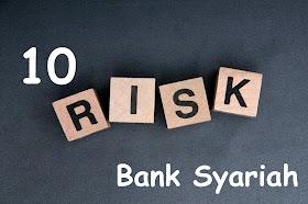 10 Risiko Bank Syariah