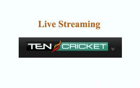 Ten Cricket Live Streaming