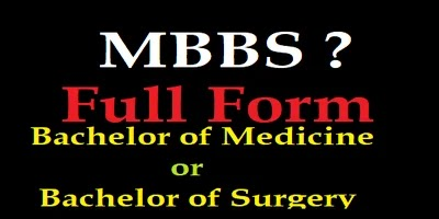 What Is The Full Form Of MBBS ? MBBS Full Form in Medical.