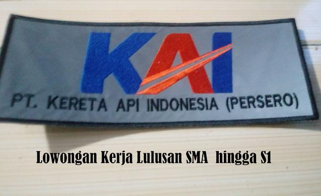 Lowongan PT Kereta Api Indonesia (KAI) Lulusan SMA - S1