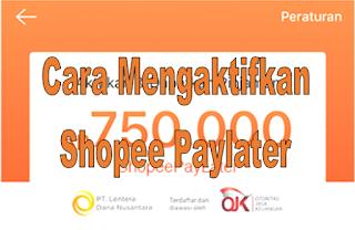 Cara Mengaktifkan Shopee Paylater Terbaru 2020