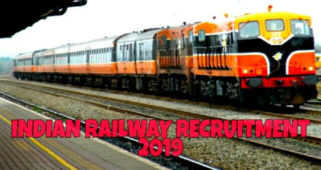 Indian railway recruitment 2019