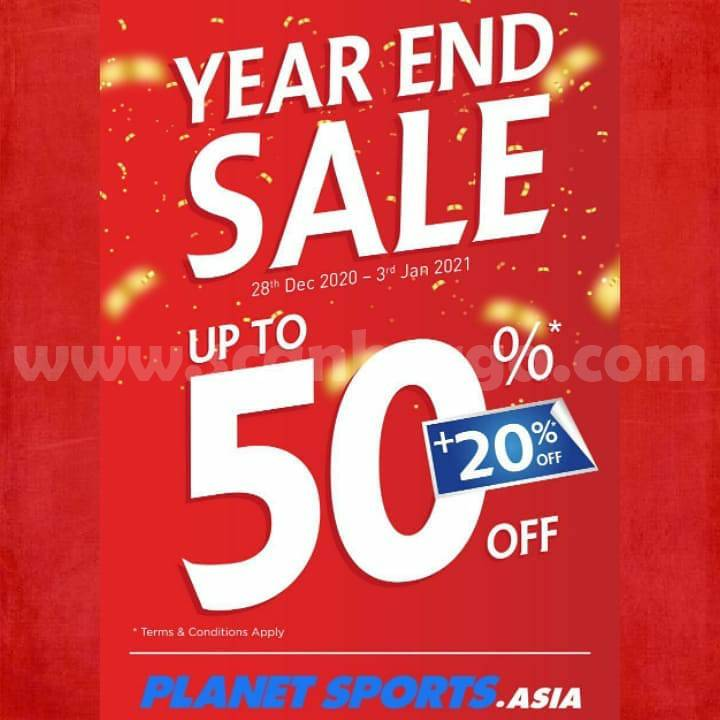 PLANET SPORTS YEAR END SALE Disc. up to 50% + 20%