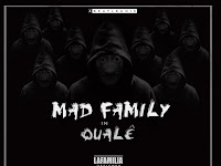 Mad Family - Qualé | Download