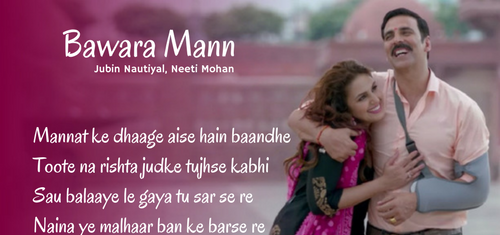 Bawara Mann Lyrics - Bawra Mann Dekhne Lyrics ||  Bawara Mann Lyrics Translation | Jolly LLB 2