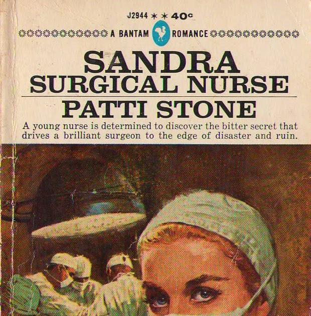 Vintage Nurse Romance Novels Sandra Surgical Nurse